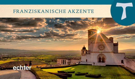 Buchtitel: Franziskus von Assisi - Freiheit und Geschwisterlichkeit in der Kirche