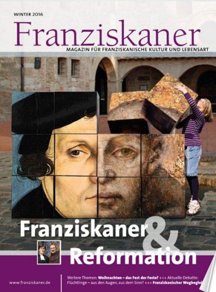 Titel der Zeitschrift Franziskaner, Winter 2016 Klick auf Bild startet Lesemodus