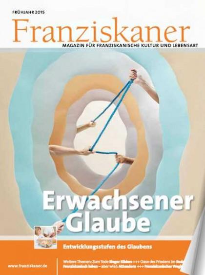Titel der Zeitschrift Franziskaner, Frühling 2015. Klick auf Bild startet Lesemodus