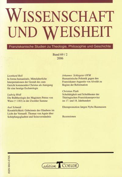 Wissenschaft und Weisheit ist eine der Fachzeitschriften, die von der Fachstelle Franziskanische Forschung herausgegeben wird.