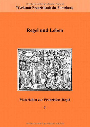 Regel und Leben Materialien zur Franziskus-Regel; Band 1