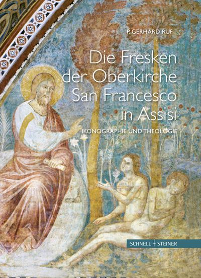 Die Fesken der Oberkirche San Francesco in Assisi Ikonographie und Thologie