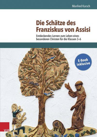 Buchtitel: Die Schätze des Franziskus von Assisi
