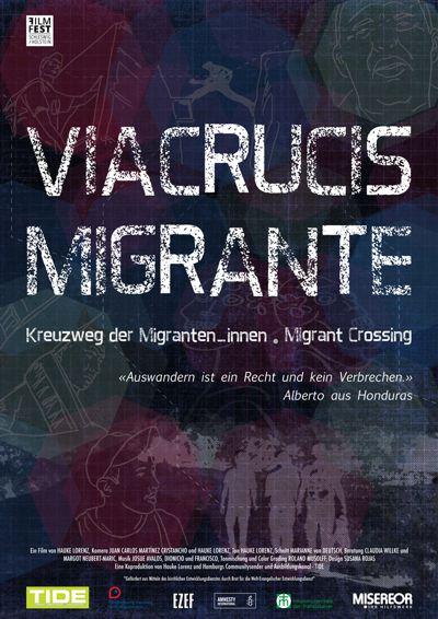 """""""Viacrucis Migrante – Kreuzweg der Migrant_innen"""" Filmplakat"""