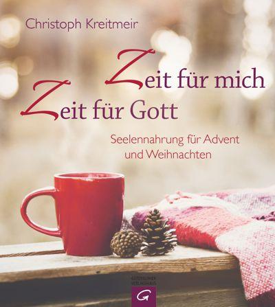Christoph Kreitmeir: Zeit für mich - Zeit für Gott