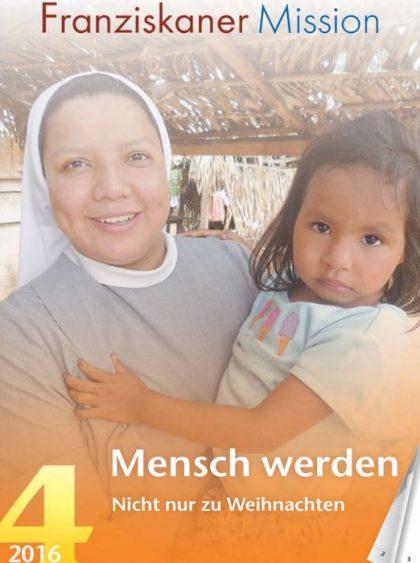 Titel der Zeitschrift Franziskaner Mission, 4 / 2016 Klick auf Bild startet Lesemodus